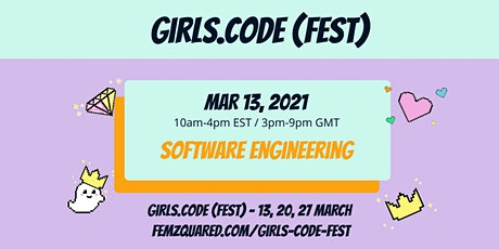 Girls Code Fest DAY 1: Software Engineering tickets
