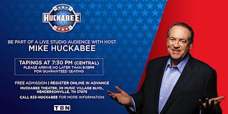 March 4th, 2021 - HUCKABEE 'Live' Studio Audience tickets