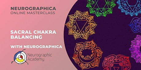 Sacral Chakra Balancing With Neurographic - 2 Hours Live Class tickets