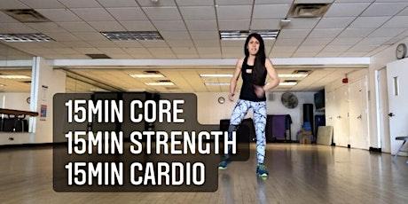 15min Core, 15min Strength, 15min Cardio tickets