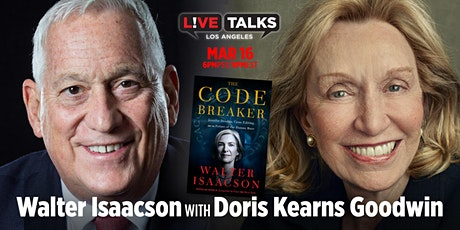 Walter Isaacson in conversation with Doris Kearns Goodwin tickets