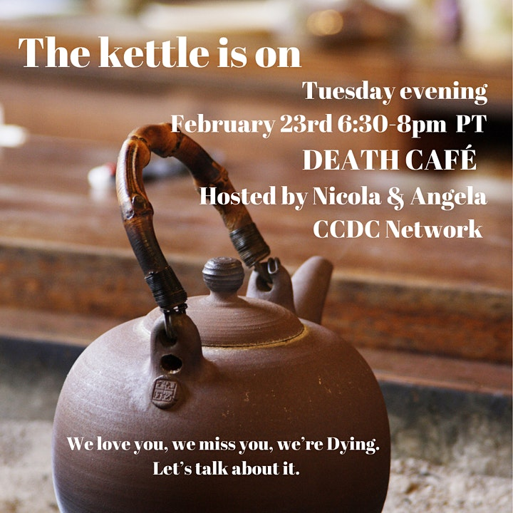 Death Café ~ The Kettle is On. image