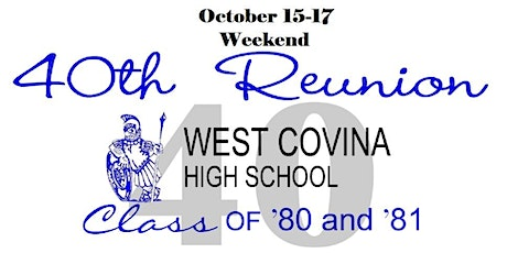 West Covina High School  ------Class of 1980 & 1981---------- 40th Reunion! tickets