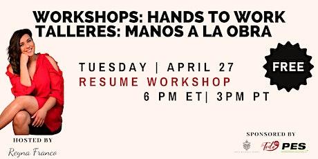 Manos a la Obra Workshop: Resume tickets
