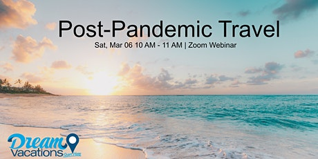 Post-Pandemic Travel Webinar tickets