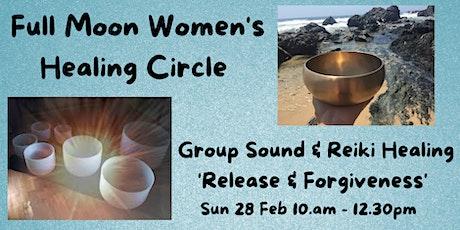 Full  Moon Women's Healing Circle - 'Release & Forgiveness' tickets