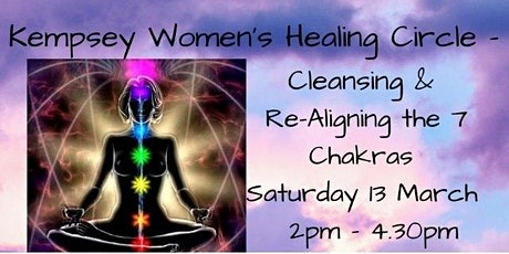 Kempsey Women's Healing Circle - Cleansing & Re-Aligning the 7 Chakras tickets