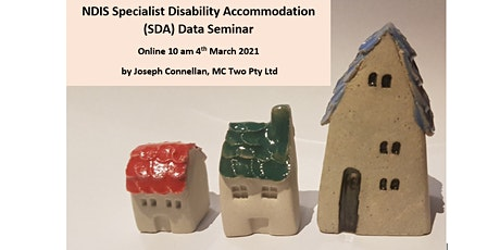 NDIS Specialist Disability Accommodation (SDA) Data Seminar tickets