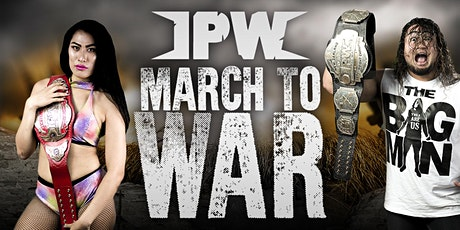 Impact Pro Wrestling: March To War tickets
