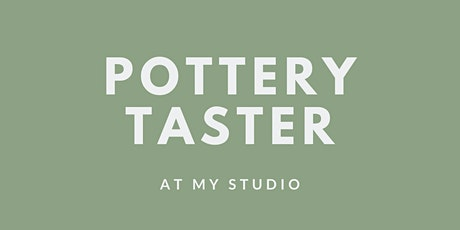 Pottery Taster // Wheel Throwing tickets
