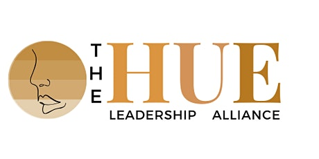 The HUE Leadership Alliance, Inc. Community Meeting tickets