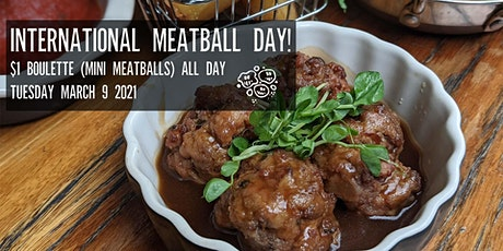 International Meatball Day: $1 Boulettes tickets