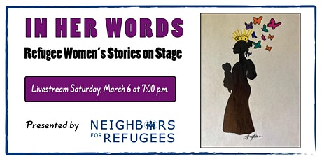 In Her Words: Refugee Women's Stories on Stage tickets