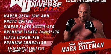 UFC MARK COLEMAN THE WRESTLING UNIVERSE IN-STORE APPEARANCE tickets