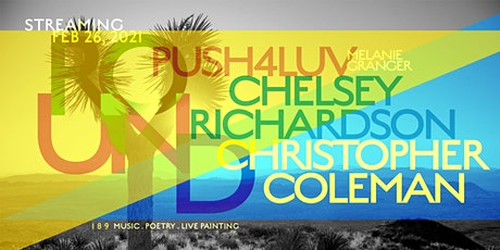 Round 189: with Push4luv, Chelsey Richardson & Christopher B. Coleman tickets