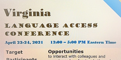 Virginia Language Access Conference- Save the Date for April 23-24, 2021 tickets