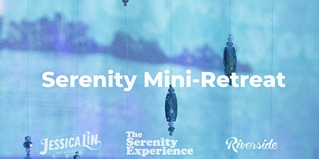 FREE Virtual Serenity Mini-Retreat tickets
