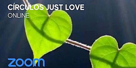 Círculos de Just Love tickets