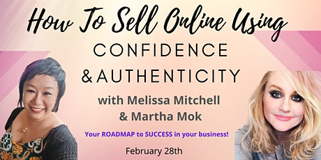 How To Sell Online Using Confidence & Authenticity! tickets