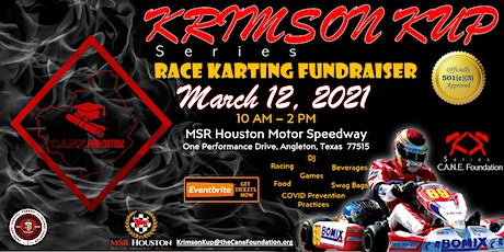Krimson Kup Cart Racing Fundraiser  by  CANE Foundation tickets