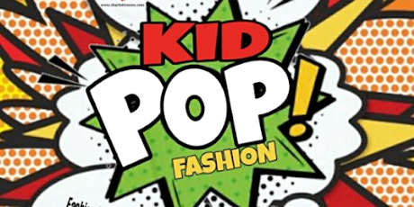 KID POP Runway Show - 11:00AM SHOW tickets
