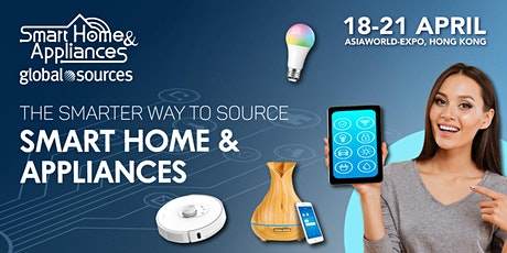 Global Sources Smart Home & Appliances Show tickets