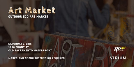 Saturday Art Market - Old Sacramento Waterfront. UpcyclePop at the Atrium tickets