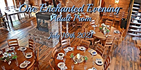 One Enchanted Evening Adult Prom tickets