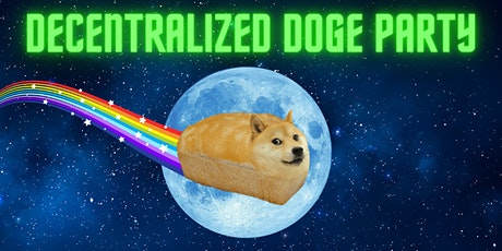 Decentralized Doge Party! tickets