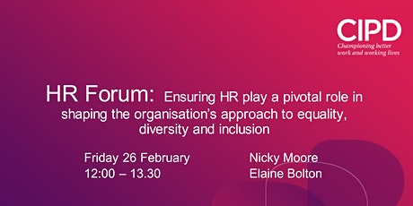 HR Forum: Is HR pivotal in shaping  equality, diversity and inclusion? tickets