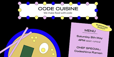 We make food with code. Chef Special: Codeshima Ramen tickets