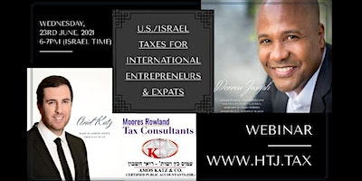 (WEBINAR) U.S. / Israel Taxes for International Entrepreneurs & Expats.