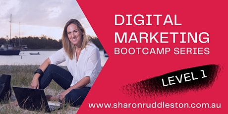 Digital Marketing Bootcamp - Level 1 tickets