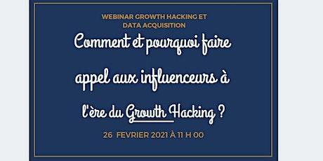 Comment et pourquoi faire appel aux influenceurs à l'ère du Growth Hacking? billets
