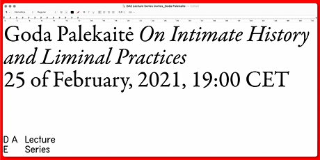 "Goda Palekaitė ""On Intimate History and Liminal Practices"" tickets"