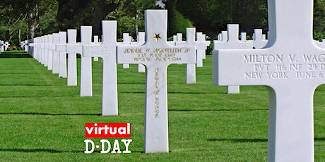 *FREE* VIRTUAL D-DAY : OMAHA to the US Cemetery tickets