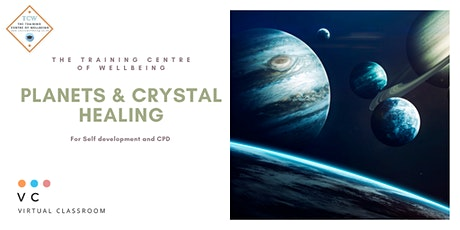 Crystal Healing and the planets - CPD and self development workshop tickets