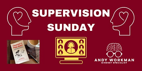 Supervision Sunday with Andy Workman tickets