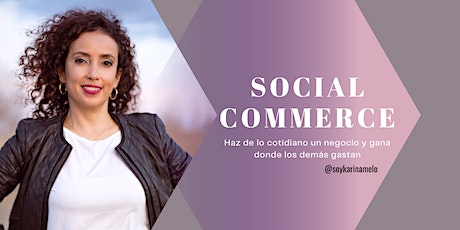 EMPRENDE EN SOCIAL COMMERCE tickets