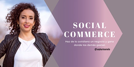 EMPRENDE EN SOCIAL COMMERCE entradas