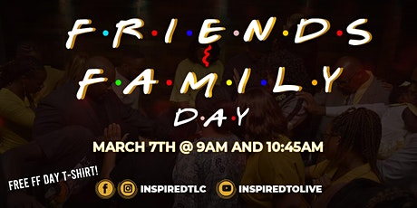 Friends and Family Day tickets