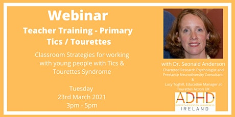Teacher Training - Primary - Classroom strategies -Tics / Tourette Syndrome tickets