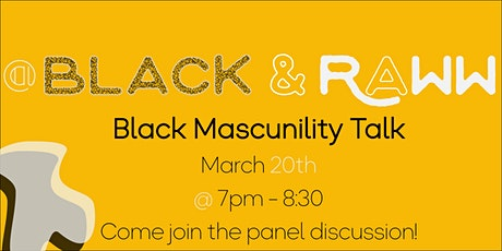 Black and Raww Talk: Discussion about Black Masculinity tickets