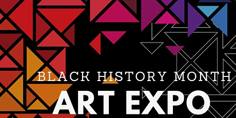 Black History Month : Art Expo tickets