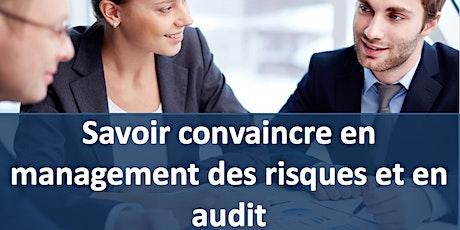 Formation Savoir convaincre en management des risques et en audit billets