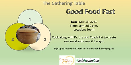 The Gathering Table: Cook Along: Good Food Fast tickets