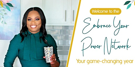 The Embrace Your Power Network Tickets