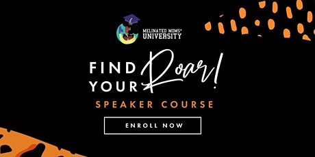Introduction to The Find Your Roar Workshop with Melinated Moms tickets
