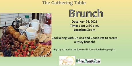 The Gathering Table: Cook Along: Brunch! tickets