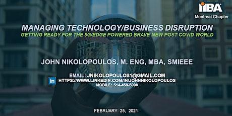 Managing Technology/Business disruption billets
